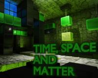 Time, Space and Matter - Steam Greenlight