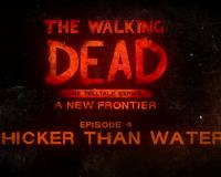 The Walking Dead: A New Frontier - Episode 4: Thicker Than Water Trailer